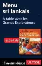 Menu sri lankais - A table avec les Grands Explorateurs ebook by Collectif