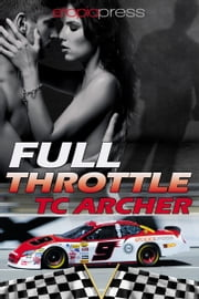 Full Throttle ebook by T. C. Archer