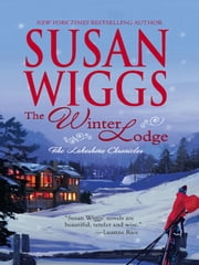 The Winter Lodge - Lakeshore Chronicles Book 2 ebook by Susan Wiggs