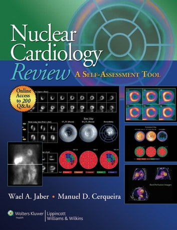 Nuclear Cardiology Review - A Self-Assessment Tool ebook by Wael A. Jaber,Manuel D. Cerqueira