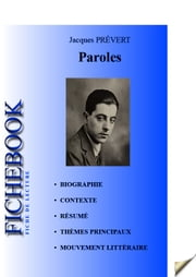 Fiche de lecture Paroles de Jacques Prévert ebook by Kobo.Web.Store.Products.Fields.ContributorFieldViewModel