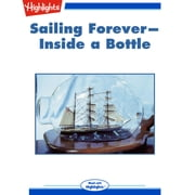 Sailing Forever Inside a Bottle audiobook by Pat Brodowski