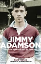 Jimmy Adamson ebook by Dave Thomas
