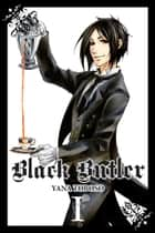 Black Butler, Vol. 1 ebook by Yana Toboso