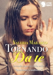 Tornando da te ebook by Valeria Marasco
