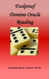 Foolproof Domino Oracle Reading ebook by Jacqueline Tracy