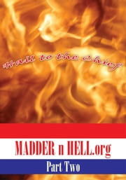 MADDER n HELL.org: Part Two ebook by Lobo