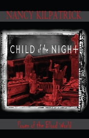 Child of the Night ebook by Nancy Kilpatrick