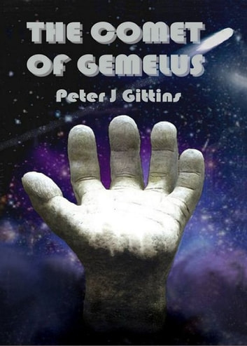 The Comet of Gemelus ebook by Peter J Gittins