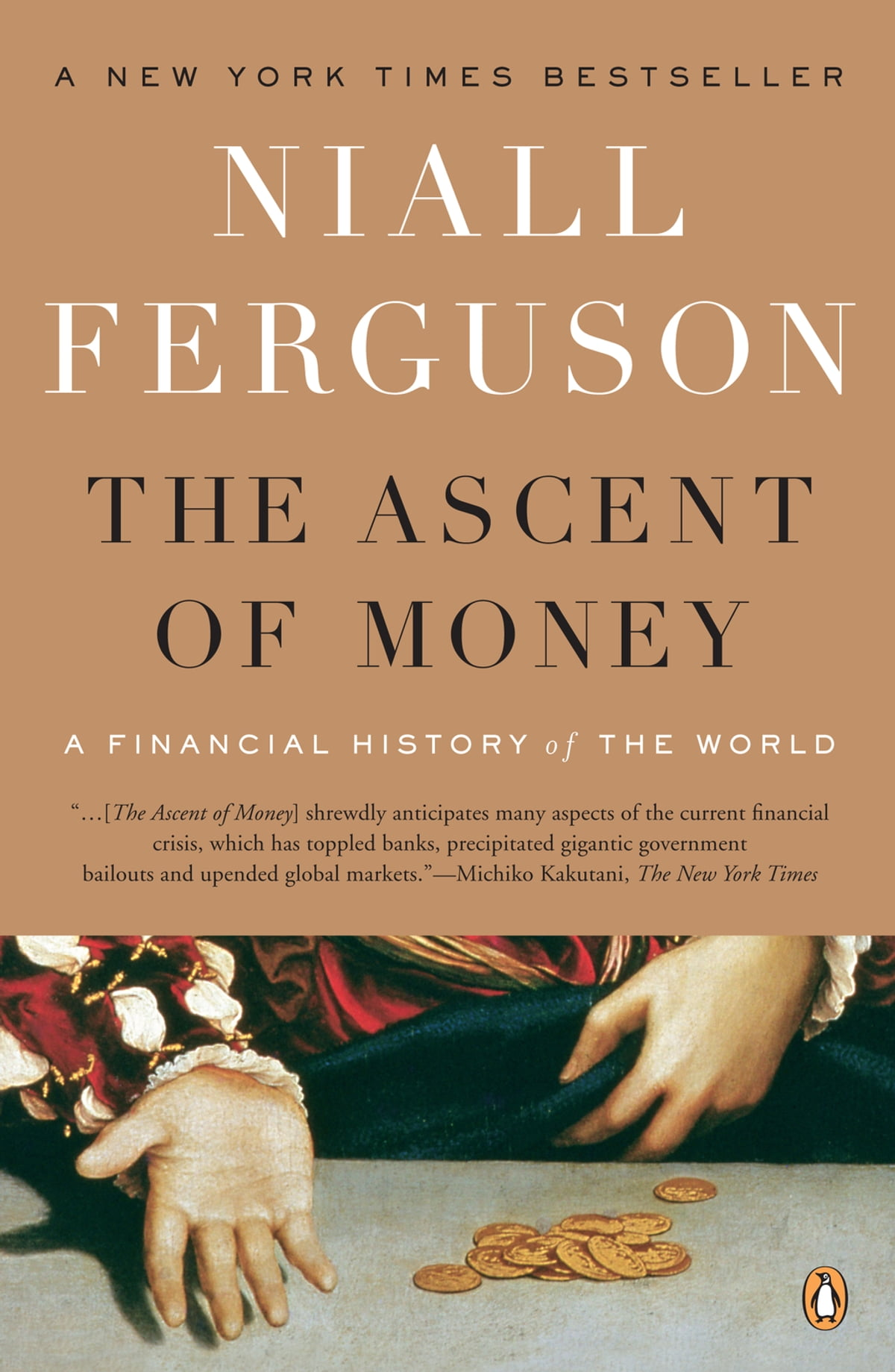 The Ascent Of Money Ebook By Niall Ferguson  9781440654022  Rakuten Kobo