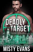 Deadly Target - SCVC Taskforce Series, Book 9 ebook by