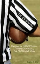 The Three Percent Solution: Ramblings on College Playoffs, Football Conferences, and Fetal Bovine Serum ebook by Robert T. Belie