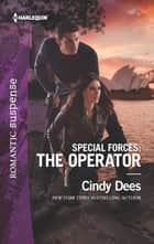 Special Forces: The Operator ebook by Cindy Dees