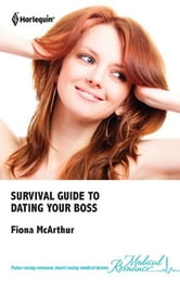 Survival Guide to Dating Your Boss ebook by Fiona Mcarthur