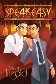 Speakeasy ebook by Suzey Ingold