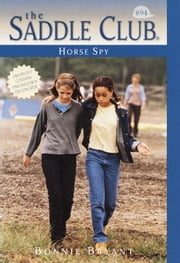 Horse Spy ebook by Bonnie Bryant