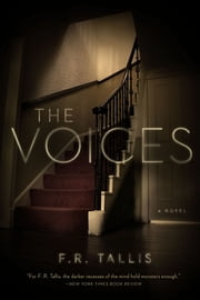 The Voices: A Novel ebook by F. R. Tallis