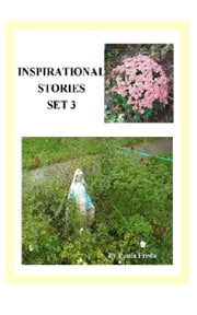 Inspirational Stories: Set 3 ebook by Paula Freda