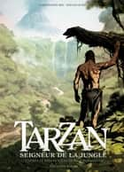 Tarzan T01 - Seigneur de la jungle eBook by Christophe Bec, Stevan Subic