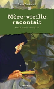 Mère-vieille racontait ebook by Radu TUCULESCU