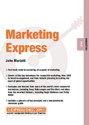 Marketing Express: Marketing 04.01 ebook by Mariotti, John