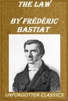 The Law ebook by Frédéric Bastiat