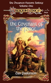 The Covenant of the Forge ebook by Dan Parkinson