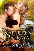 Rapture's Betrayal ebook by Candace McCarthy