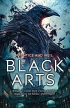 Black Arts eBook by Andrew Prentice, Jonathan Weil