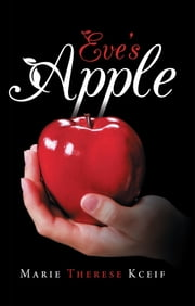 Eve's Apple ebook by Marie Therese Kceif