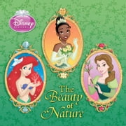 Disney Princess: The Beauty of Nature ebook by A. Posner