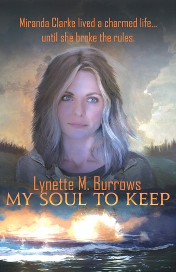My Soul to Keep ebook by Lynette M. Burrows