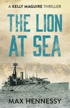 The Lion at Sea ebook by