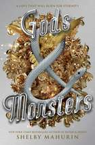 Gods & Monsters ebook by Shelby Mahurin