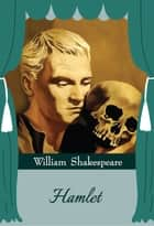 Hamlet eBook by William Shakespeare, GP Editors