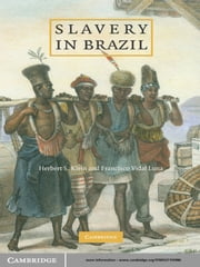 Slavery in Brazil ebook by Herbert S. Klein,Francisco Vidal Luna