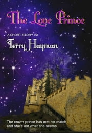 The Love Prince ebook by Terry Hayman