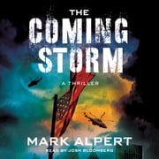 The Coming Storm - A Thriller audiobook by Mark Alpert