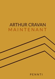 Maintenant ebook by Arthur Cravan