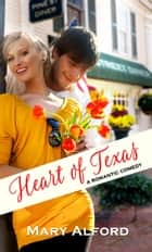 Heart of Texas ebook by Mary Alford