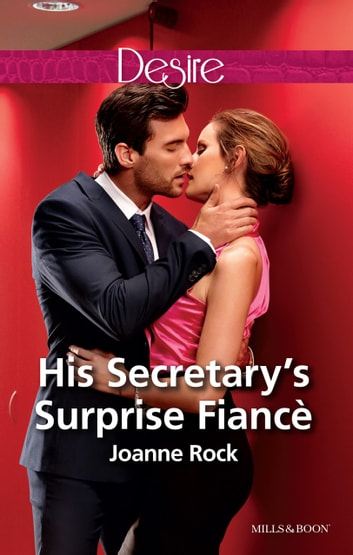 His Secretary's Surprise Fiance ebook by Joanne Rock