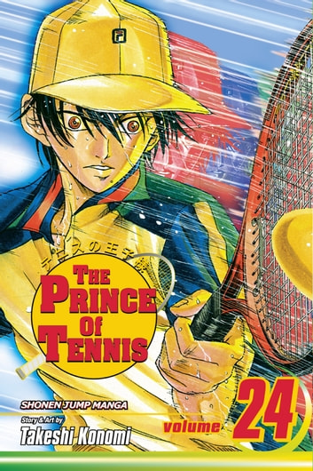 The Prince of Tennis, Vol. 24 - Reunited ebook by Takeshi Konomi