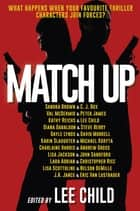 Match Up ebook by Lee Child, Diana Gabaldon, Steve Berry,...