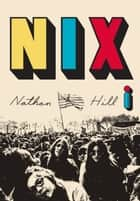 Nix ebook by Nathan Hill