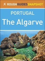 Algarve: Rough Guides Snapshot Portugal ebook by Rough Guides