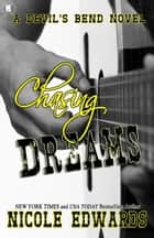 Chasing Dreams ebook by