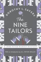 The Nine Tailors - Lord Peter Wimsey Book 11 eBook by Dorothy L Sayers