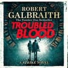 Troubled Blood audiobook by