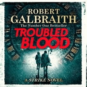 Troubled Blood audiobook by Robert Galbraith