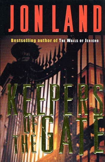 Keepers of the Gate ebook by Jon Land